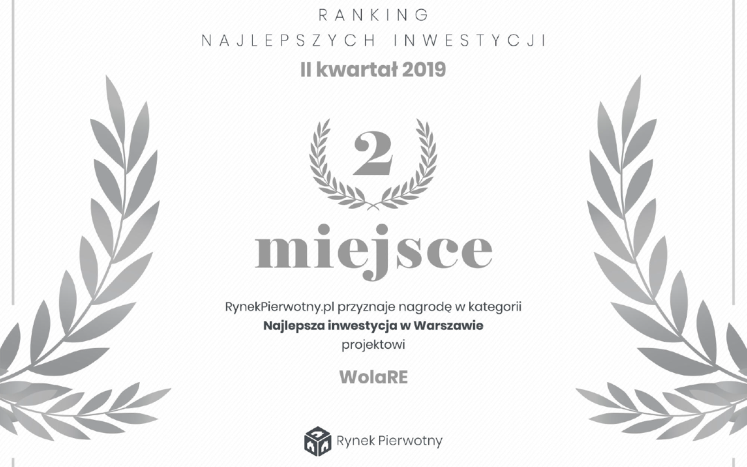 "wolaRE project took the second place in the Rynek Pierwotny ranking of ""The best residential investments in Warsaw"" in Q2, 2019"